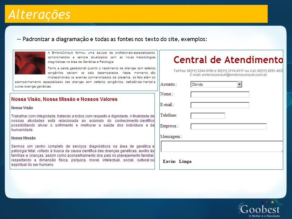Alterações — Padronizar a diagramação e todas as fontes nos texto do site, exemplos: