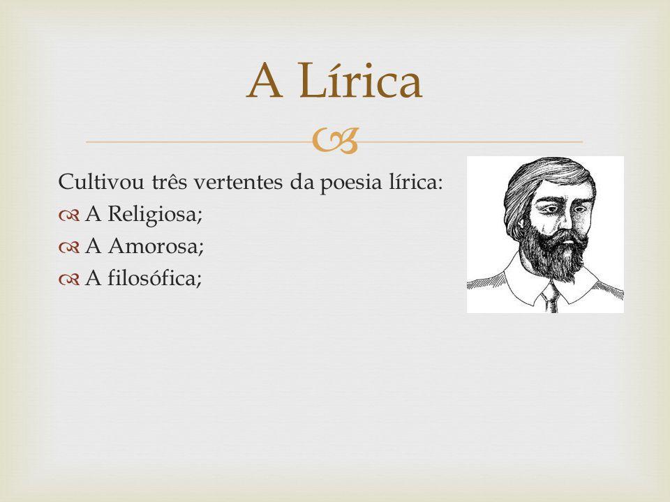   Maior poeta barroco brasileiro;  Um dos fundadores da poesia lírica e satírica; Gregório de Matos Guerra (1633?-1696)