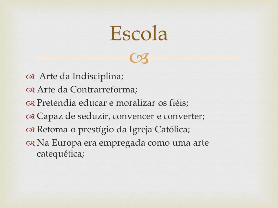   Século XVII –1601.  Bahia.  O barroco ganhou impulso entre 1720 e 1750, momento em que várias academias literárias foram fundadas por todo o paí