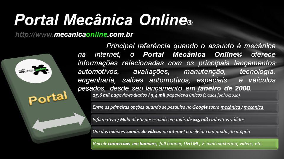 Principal referência quando o assunto é mecânica na internet, o Portal Mecânica Online® oferece informações relacionadas com os principais lançamentos