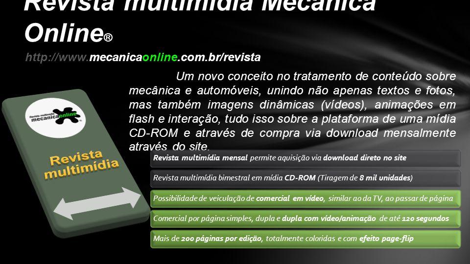 Campanhas Página dupla da Revista multimídia e comercial em vídeo Revista multimídia Mecânica Online ® Nossos contatos: comercial@mecanicaonline.com.br   Via telefone: 81 – 3031 – 5052 / 81 – 9242 - 1515comercial@mecanicaonline.com.br