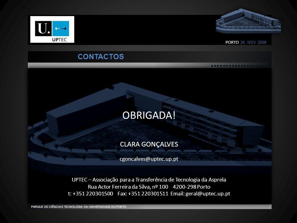                                    PARQUE DE CIÊNCIA E TECNOLOGIA DA UNIVERSIDADE DO PORTO CONTACTOS OBRIGADA.