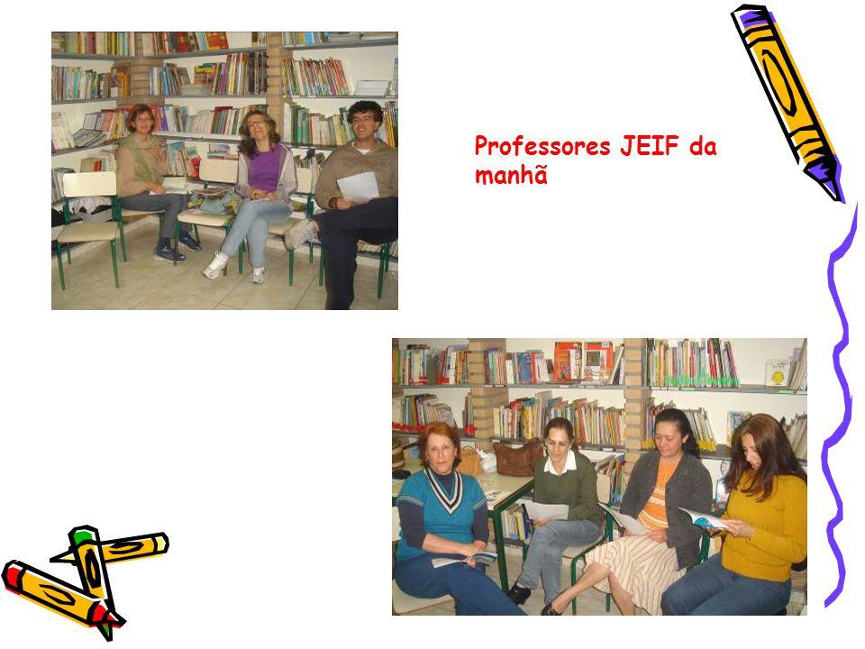 Professores JEIF da manhã