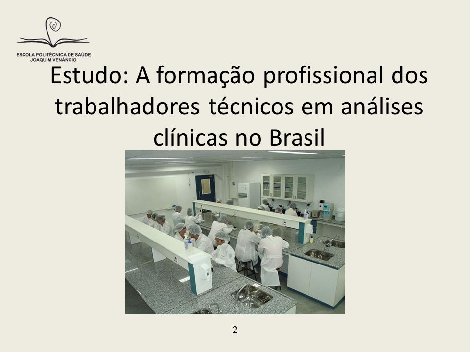 Estudo: A formação profissional dos trabalhadores técnicos em análises clínicas no Brasil 2