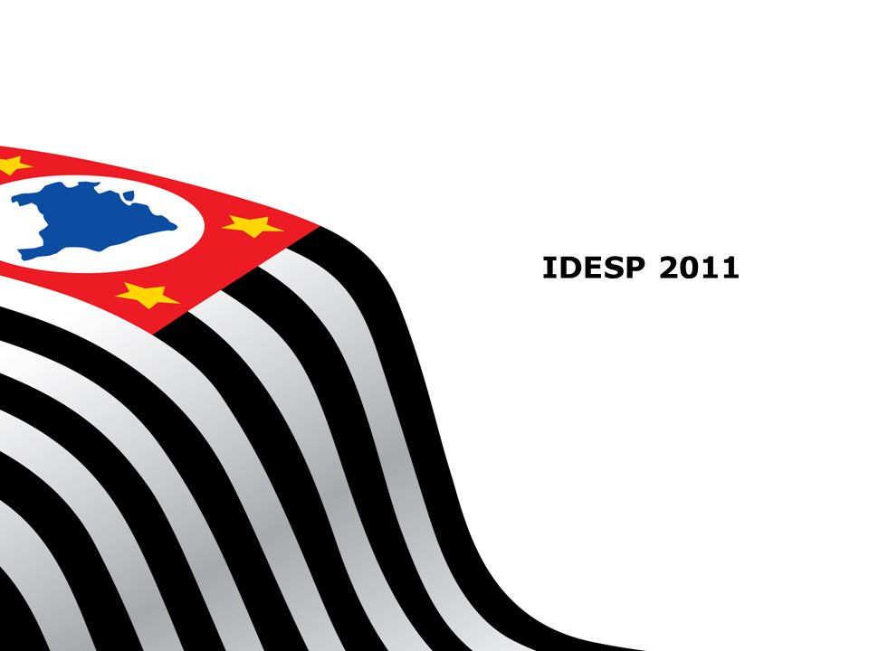 IDESP Global - 2011 IDESP Global - Ensino Fundamental Ciclo I e II Ensino Médio Etapa20102011 EF - Ciclo I3,964,24 EF - Ciclo II2,522,57 EM1,811,78 IDESP Global2,572,61
