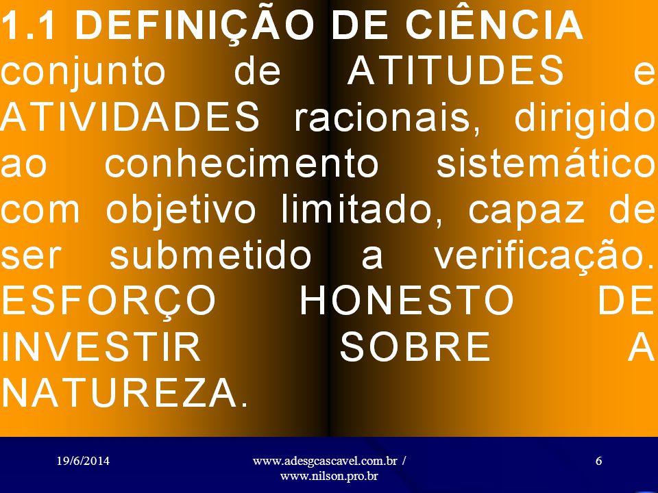 19/6/2014www.adesgcascavel.com.br / www.nilson.pro.br 6