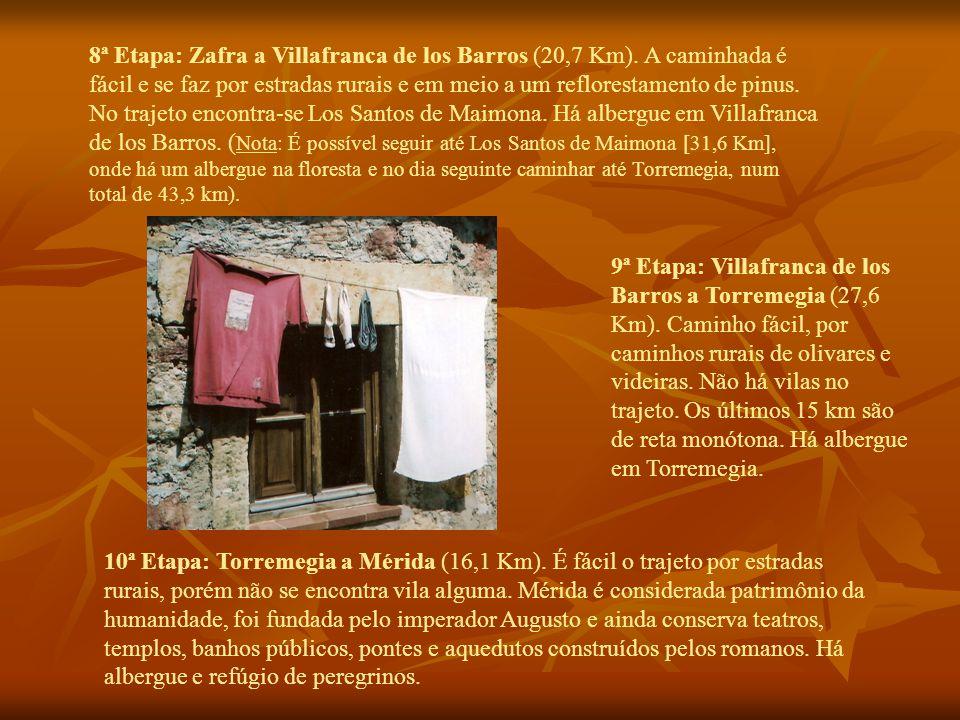 8ª Etapa: Zafra a Villafranca de los Barros (20,7 Km).