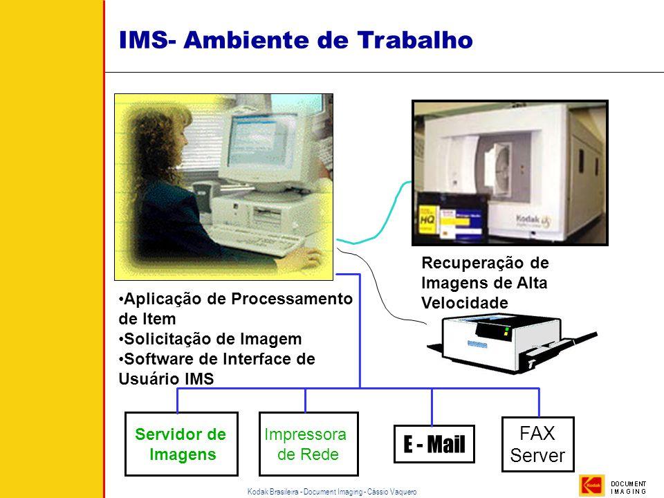 Kodak Brasileira - Document Imaging - Cássio Vaquero Diferença do Leitor/Copiador e do IMS A saída da informação somente em PAPEL A saída da informaçã