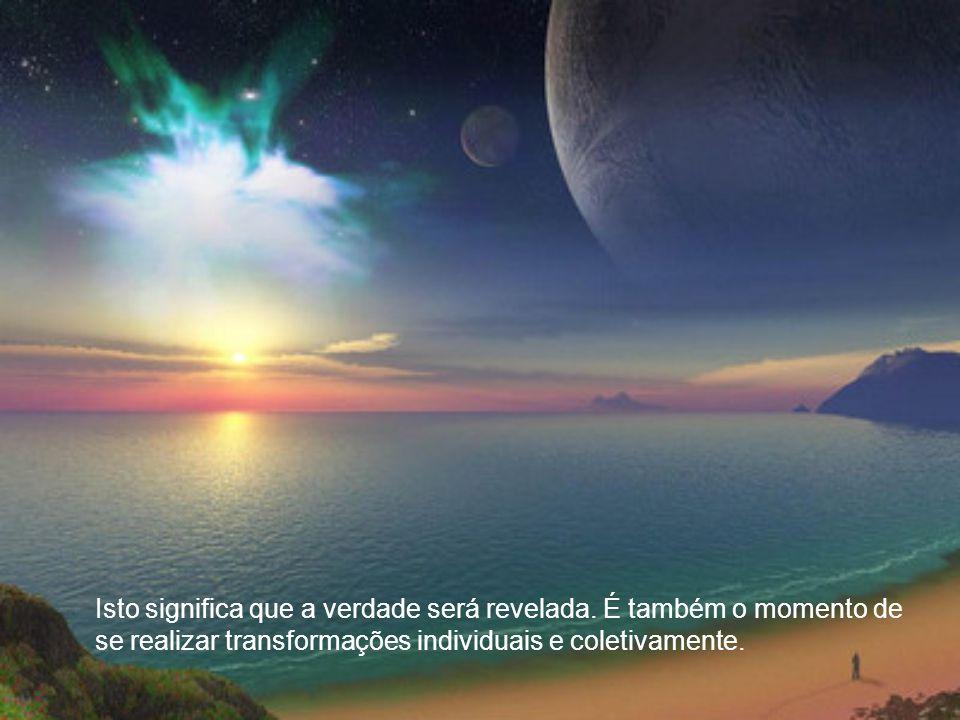 Durante o Apocalipse ou o tempo entre mundos muitas pessoas estarão passando por muitas mudanças pessoais.