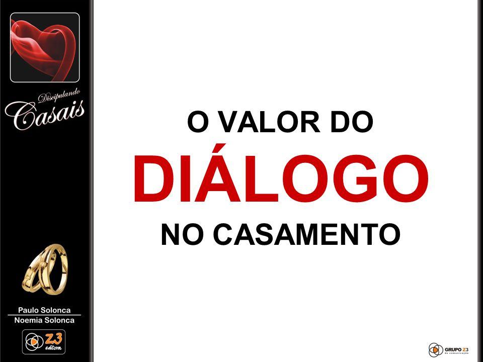 O VALOR DO DIÁLOGO NO CASAMENTO