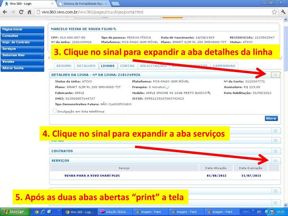 """3. Clique no sinal para expandir a aba detalhes da linha 5. Após as duas abas abertas """"print"""" a tela 4. Clique no sinal para expandir a aba serviços"""