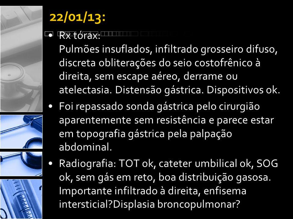 •Rx tórax: Pulmões insuflados, infiltrado grosseiro difuso, discreta obliterações do seio costofrênico à direita, sem escape aéreo, derrame ou atelectasia.
