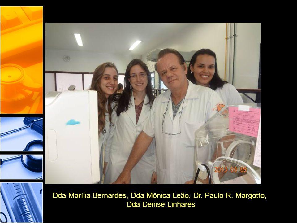 Dda Marília Bernardes, Dda Mônica Leão, Dr. Paulo R. Margotto, Dda Denise Linhares