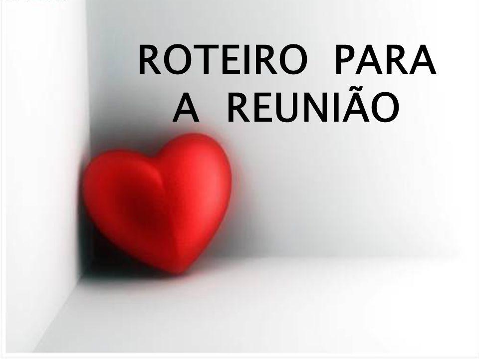 ROTEIRO PARA A REUNIÃO