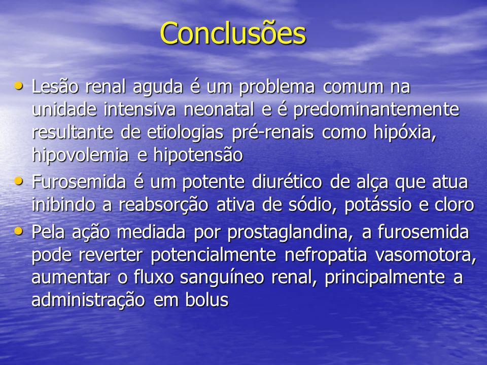 Conclusões Conclusões • Lesão renal aguda é um problema comum na unidade intensiva neonatal e é predominantemente resultante de etiologias pré-renais