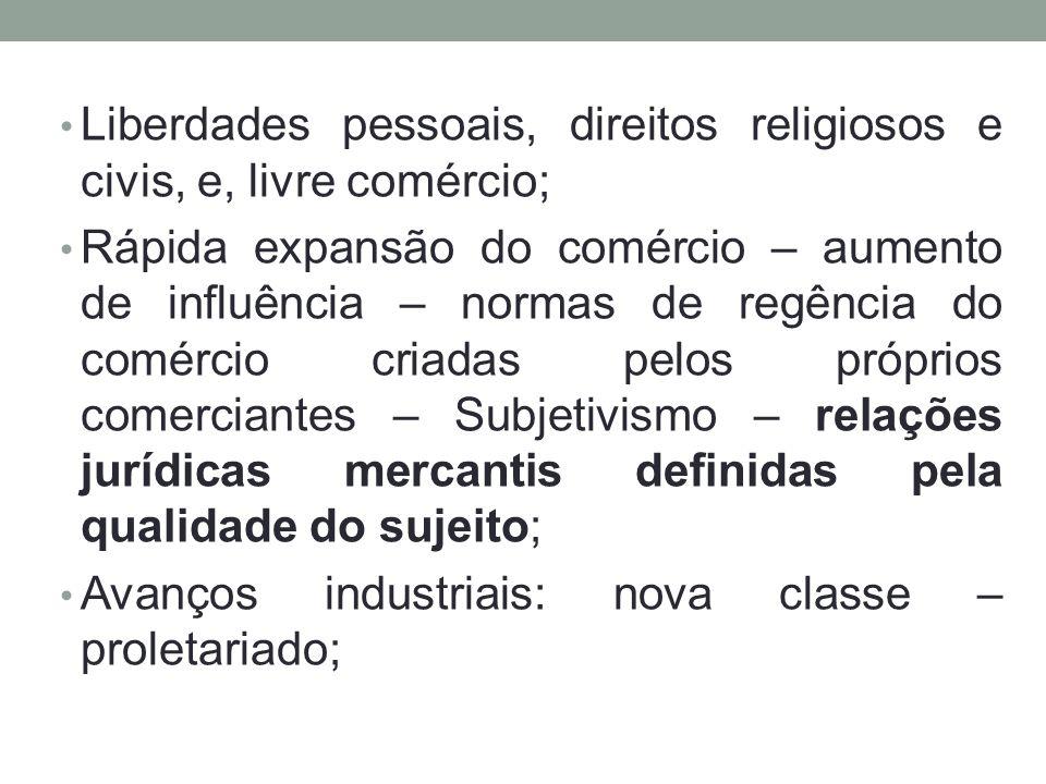 • Liberdades pessoais, direitos religiosos e civis, e, livre comércio; • Rápida expansão do comércio – aumento de influência – normas de regência do c