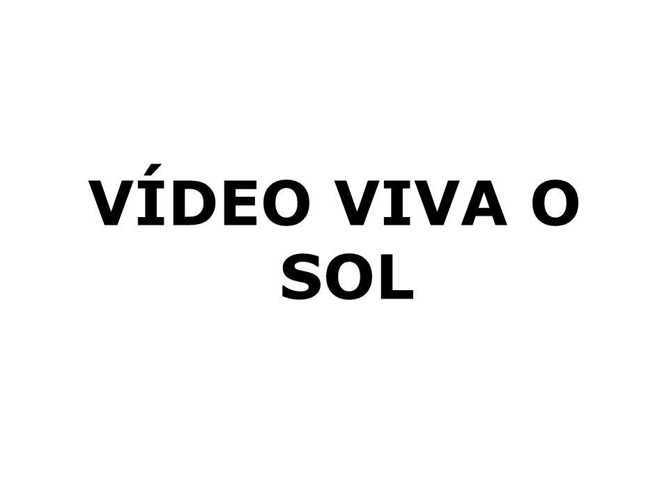VÍDEO VIVA O SOL