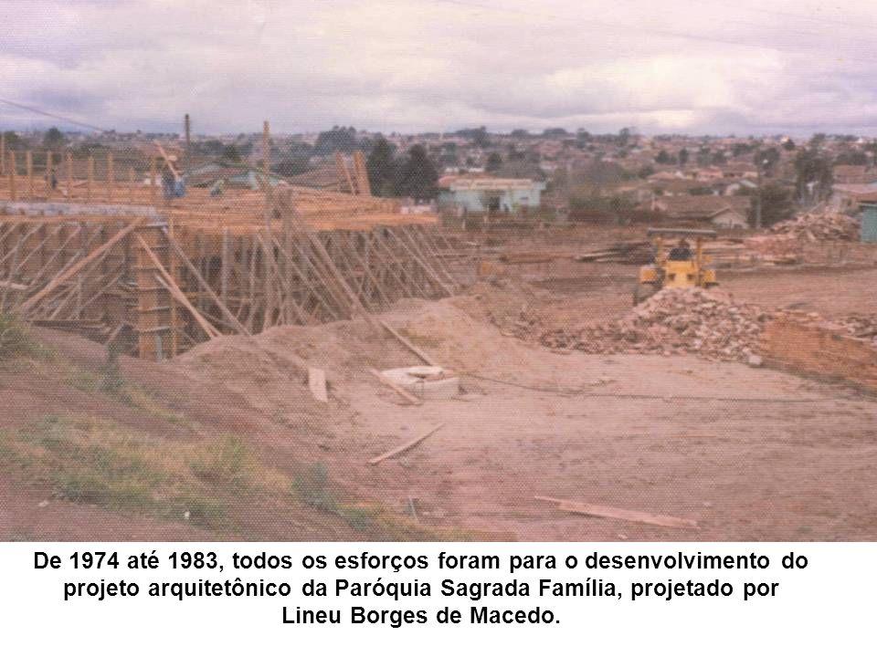 De 1974 até 1983, todos os esforços foram para o desenvolvimento do projeto arquitetônico da Paróquia Sagrada Família, projetado por Lineu Borges de M