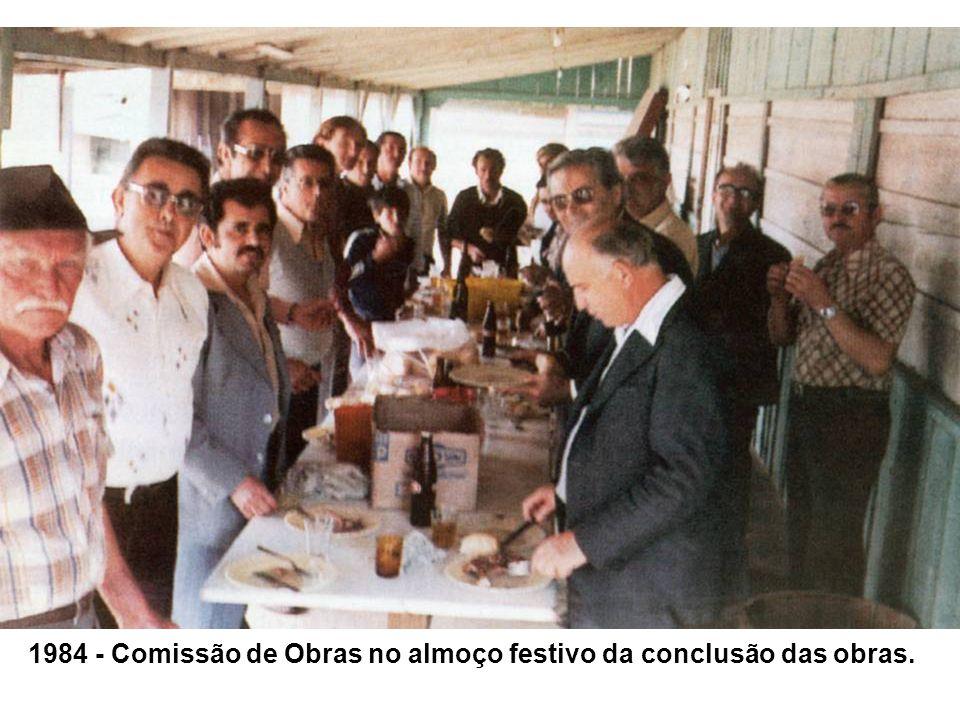 1984 - Comissão de Obras no almoço festivo da conclusão das obras.