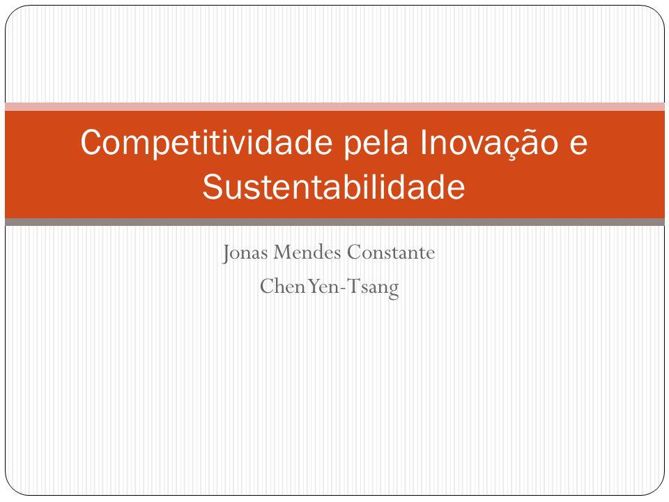 Jonas Mendes Constante Chen Yen-Tsang Competitividade pela Inovação e Sustentabilidade
