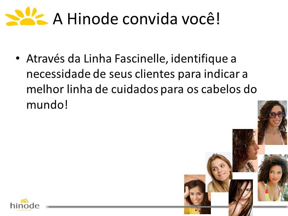 • Através da Linha Fascinelle, identifique a necessidade de seus clientes para indicar a melhor linha de cuidados para os cabelos do mundo.