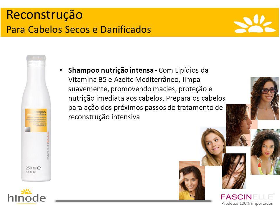 Reconstrução Para Cabelos Secos e Danificados • Shampoo nutrição intensa - Com Lipídios da Vitamina B5 e Azeite Mediterrâneo, limpa suavemente, promovendo macies, proteção e nutrição imediata aos cabelos.