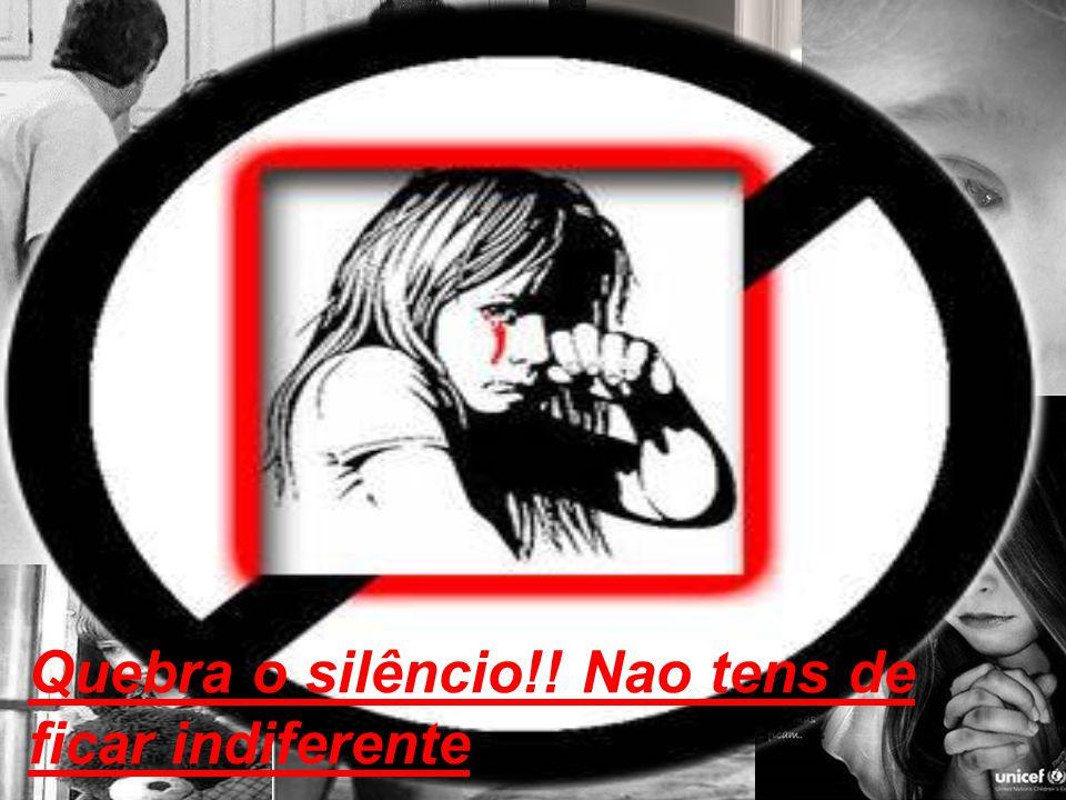 Quebra o silêncio!! Nao tens de ficar indiferente