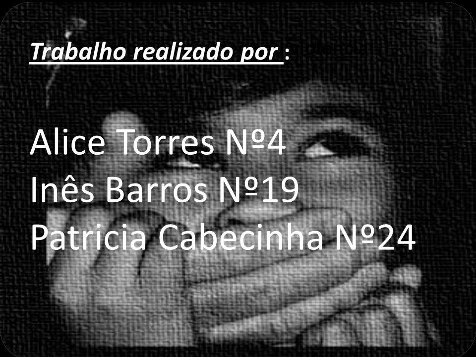 Quando é com ameça ou violencia: Trabalho realizado por : Alice Torres Nº4 Inês Barros Nº19 Patricia Cabecinha Nº24