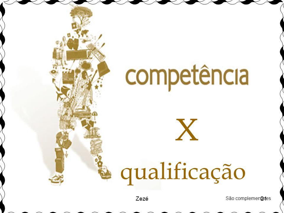 Zezé21 qualificação X São complementares
