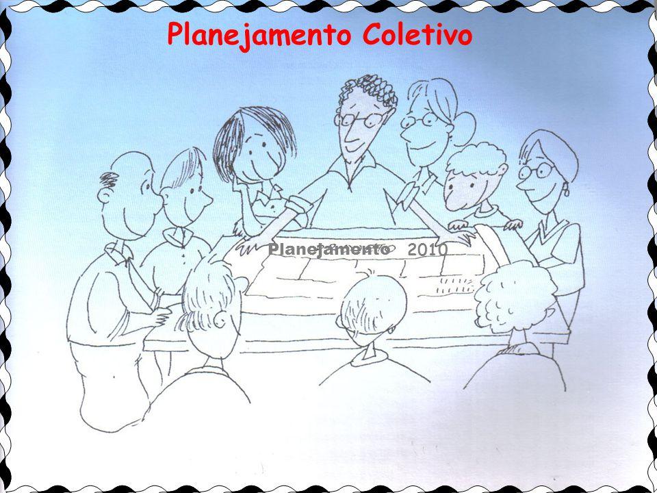 Zezé37 2010 Planejamento Planejamento Coletivo