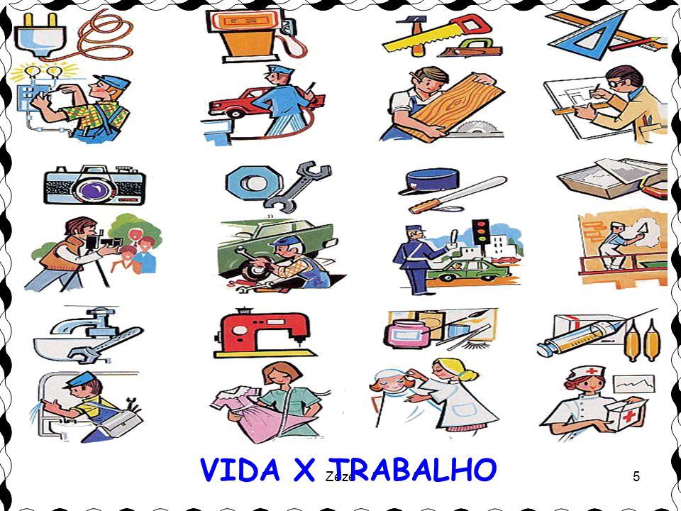 Zezé5 VIDA X TRABALHO