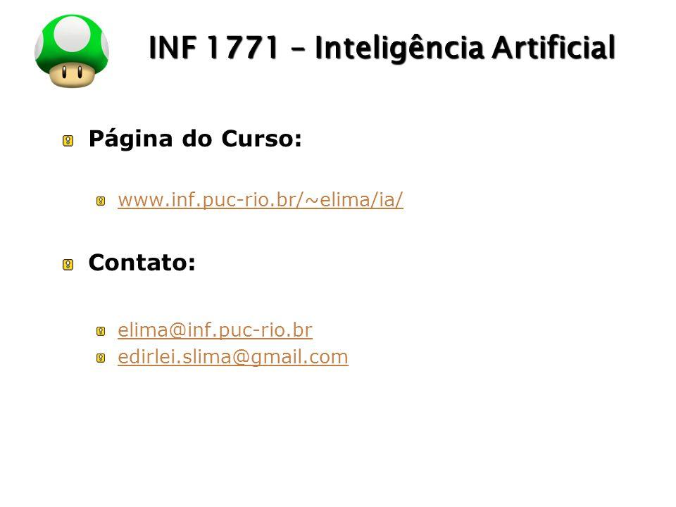 LOGO INF 1771 – Inteligência Artificial Página do Curso: www.inf.puc-rio.br/~elima/ia/ Contato: elima@inf.puc-rio.br edirlei.slima@gmail.com