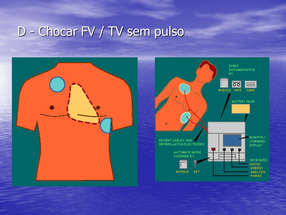D - Chocar FV / TV sem pulso