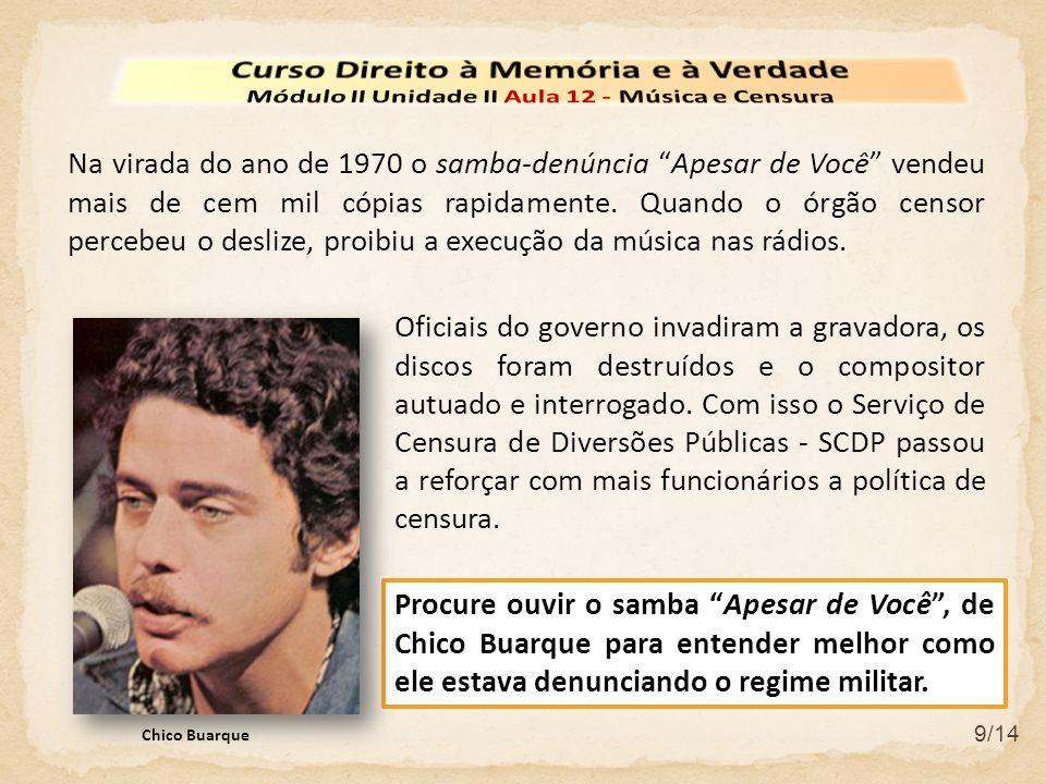 """9/14 Procure ouvir o samba """"Apesar de Você"""", de Chico Buarque para entender melhor como ele estava denunciando o regime militar. Oficiais do governo i"""