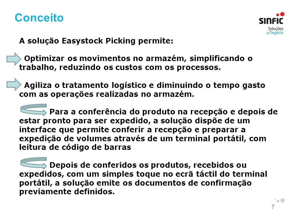 7 Conceito A solução Easystock Picking permite: Optimizar os movimentos no armazém, simplificando o trabalho, reduzindo os custos com os processos. Ag