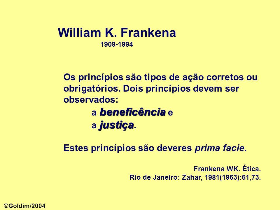 Os princípios são tipos de ação corretos ou obrigatórios.
