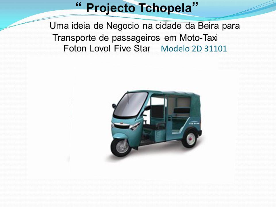 """"""" Projecto Tchopela """" Uma ideia de Negocio na cidade da Beira para Transporte de passageiros em Moto-Taxi Foton Lovol Five Star Modelo 2D 31101"""