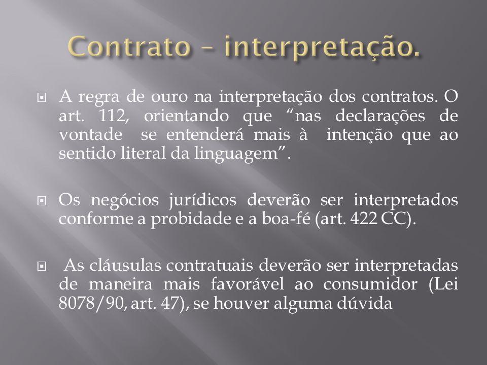  A regra de ouro na interpretação dos contratos.O art.