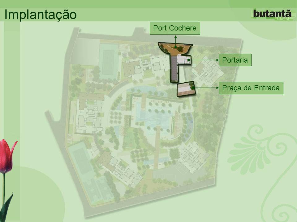 Implantação Port Cochere Portaria Praça de Entrada