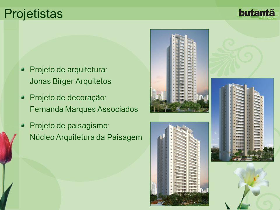 Projetistas Projeto de arquitetura: Jonas Birger Arquitetos Projeto de decoração: Fernanda Marques Associados Projeto de paisagismo: Núcleo Arquitetur