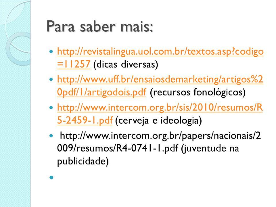 Para saber mais:  http://revistalingua.uol.com.br/textos.asp?codigo =11257 (dicas diversas) http://revistalingua.uol.com.br/textos.asp?codigo =11257