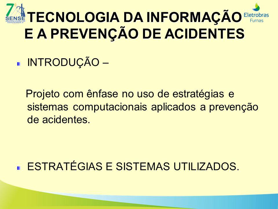 SISTEMA DE VIDEOCONFERÊNCIA TECNOLOGIA DA INFORMAÇÃO E A PREVENÇÃO DE ACIDENTES