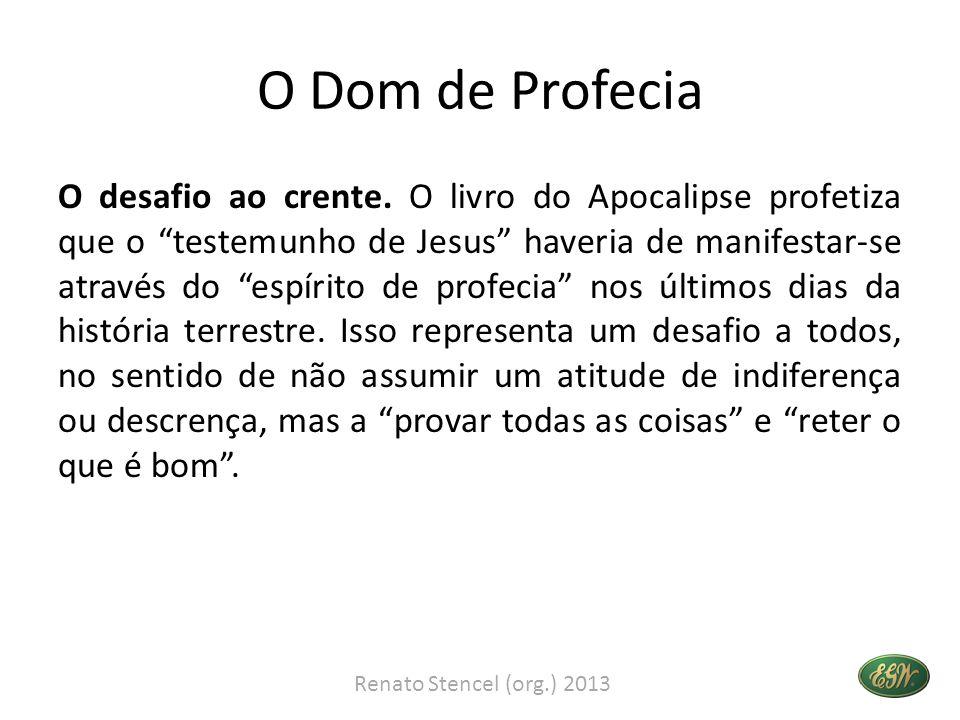 Espírito de Profecia: Orientações para a Igreja Remanescente Pág.