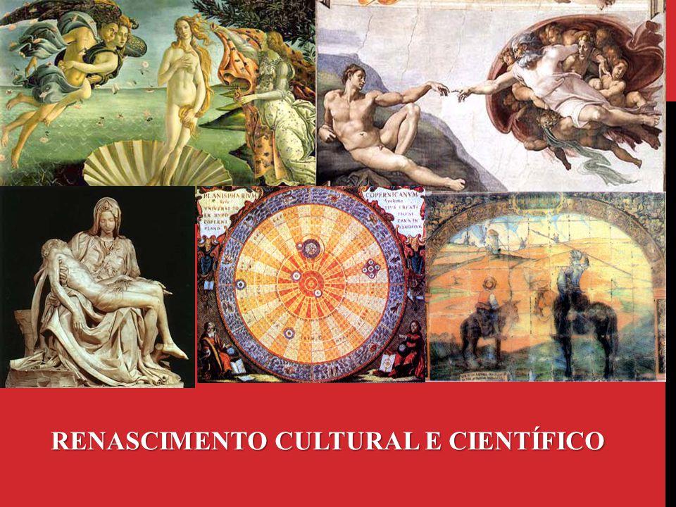 Movimento científico-cultural ocorrido na Europa durante a transição entre as idades Média e Moderna e que representou as aspirações da burguesia.