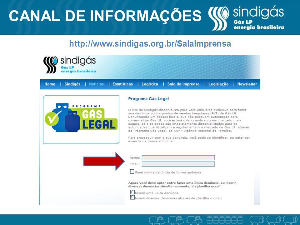 CANAL DE INFORMAÇÕES http://www.sindigas.org.br/SalaImprensa