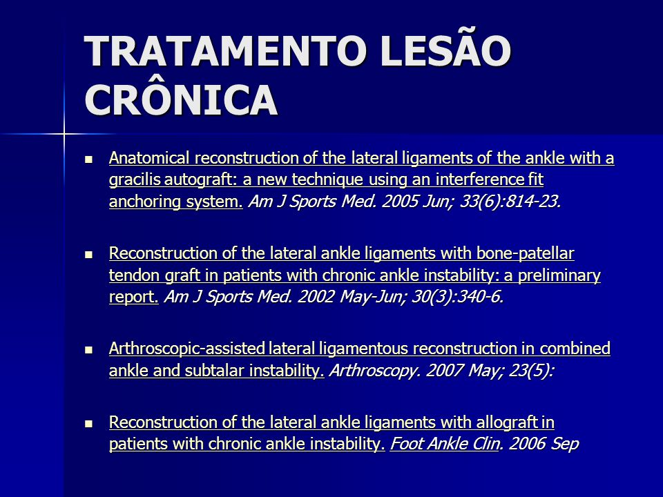 TRATAMENTO LESÃO CRÔNICA  Anatomical reconstruction of the lateral ligaments of the ankle with a gracilis autograft: a new technique using an interfe