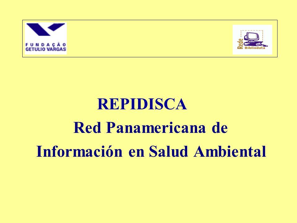 REPIDISCA Red Panamericana de Información en Salud Ambiental