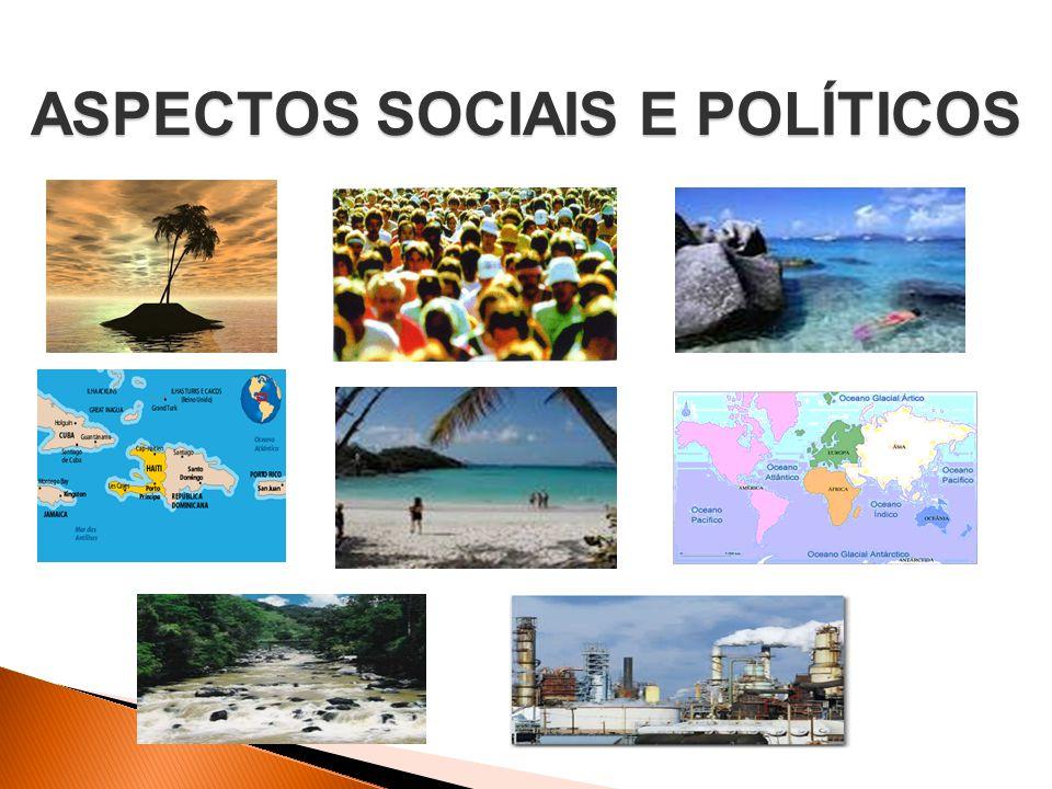 ASPECTOS SOCIAIS E POLÍTICOS