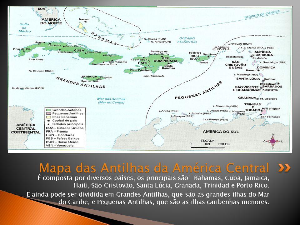É composta por diversos países, os principais são: Bahamas, Cuba, Jamaica, Haiti, São Cristovão, Santa Lúcia, Granada, Trinidad e Porto Rico. E ainda