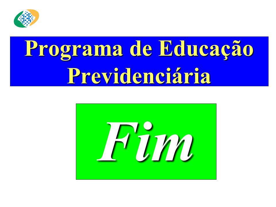 Programa de Educação Previdenciária Fim